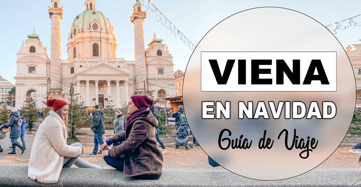 Guía de viaje a Viena en Navidad