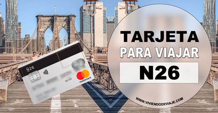 Tarjeta N26 para viajar, opiniones