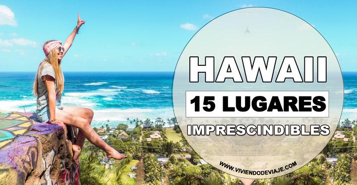 Que ver en Hawaii, lugares imprescindibles