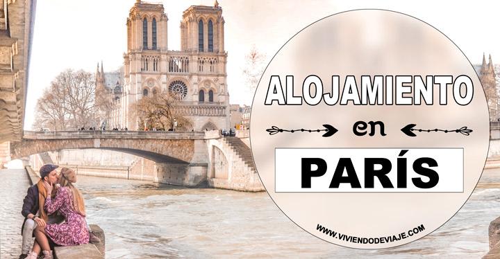 Dónde alojarse en París, las mejores zonas