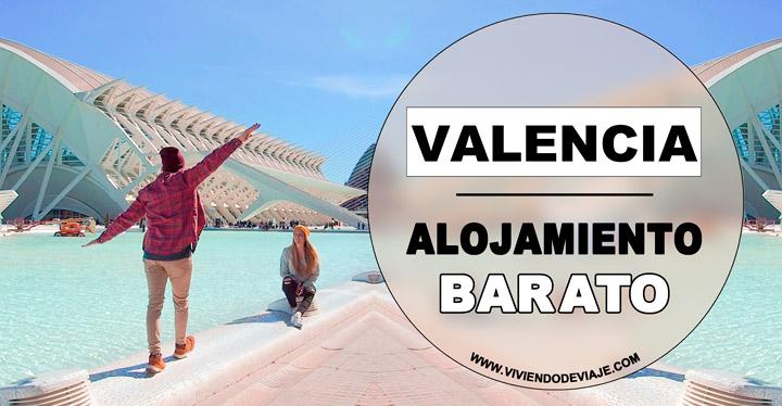 Alojamiento barato en Valencia