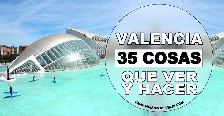 Lugares que ver en Valencia durante tu viaje