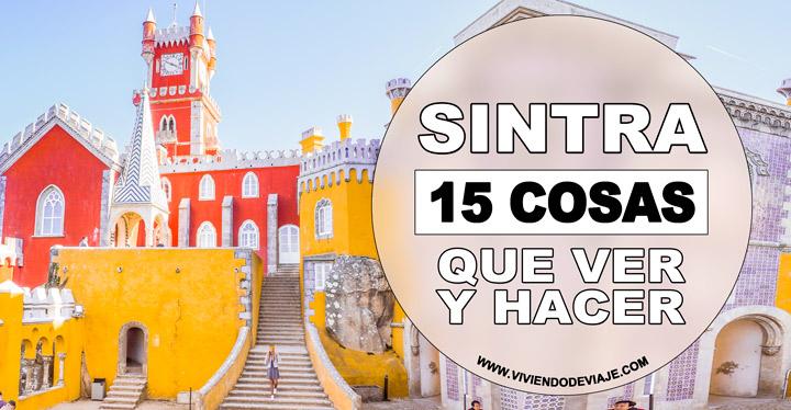 Que ver en Sintra, 15 lugares imprescindibles