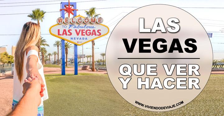 Que ver en Las Vegas y que hacer