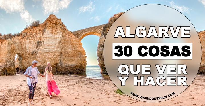 30 Lugares que ver en el Algarve, y cosas que hacer
